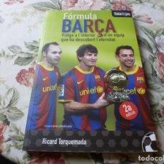 Coleccionismo deportivo: (LLL)-LIBRO FORMULA BARÇA(RICARD TORQUEMADA)-CATALÁN. Lote 221802168