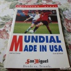 Coleccionismo deportivo: (LLL)-LIBRO MUNDIAL MADE IN USA . J.L.CARAZO / S. DEL MORAL .. Lote 221802806