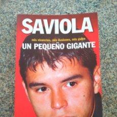 Coleccionismo deportivo: SAVIOLA - UN PEQUEÑO GIGANTE -- COLECCION SPORT 2002 --. Lote 222067723