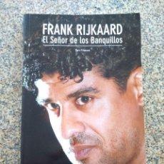 Coleccionismo deportivo: FRANK RIJKAARD, EL SEÑOR DE LOS BANQUILLOS -- TONI FRIEROS -- COLECCION SPORT 2007 --. Lote 222103552