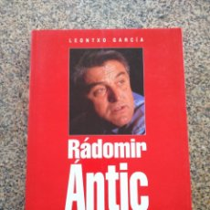 Coleccionismo deportivo: RADOMIR ANTIC - JAQUE A LA LIGA -- LEONTXO GARCIA -- PLAZA & JANES 1996 --. Lote 222104003