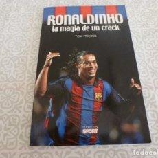 Collectionnisme sportif: (LLL) LIBRO-RONALDINHO LA MAGIA DE UN CRACK. Lote 222142460