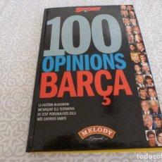 Coleccionismo deportivo: (LLL) LIBRO-100 OPINIONES BARÇA- CATALÁN-. Lote 222142601