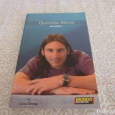 Coleccionismo deportivo: (LLL) LIBRO-QUERIDO MESSI. Lote 222142772
