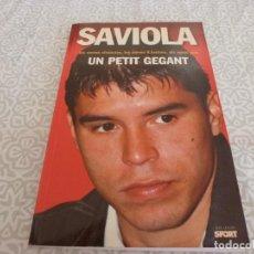 Coleccionismo deportivo: (LLL) LIBROSAVIOLA(F.C.BARCELONA)-UN PETIT GEGANT-EN CATALÁN-BARÇA.. Lote 222147955