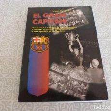 Coleccionismo deportivo: (LLL) LIBRO EL GRAN CAPITÁN DEL BARÇA , SEGARRA. Lote 222149948