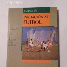 Coleccionismo deportivo: FICHAS DE INICIACIÓN AL FÚTBOL. CHESNEAU JEAN-LUC Y DURET GÉRARD. TDK554. Lote 222586347