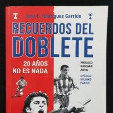 Collectionnisme sportif: RECUERDOS DEL DOBLETE, 20 AÑOS NO ES NADA. JUAN E RODRIGUEZ GARRIDO. ATLÉTICO DE MADRID,ANTIC,PANTIC. Lote 222603138
