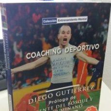 Coleccionismo deportivo: COACHING DEPORTIVO - GUTIÉRREZ, DIEGO / PRÓLOGO VICENTE DEL BOSQUE Y JAVIER MIÑANO. Lote 222833717