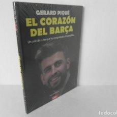 Coleccionismo deportivo: GERARD PIQUE EL CORAZÓN DEL BARÇA(UN CULE DE CUNA QUE HA CONQUISTADO EL CAMP NOU)(IVÁN SAN ANTONIO). Lote 223076438