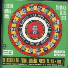 Coleccionismo deportivo: LA HISTORIA DEL FUTBOL ESPAÑOL PUESTA AL DIA - TOMO 3. Lote 223784460