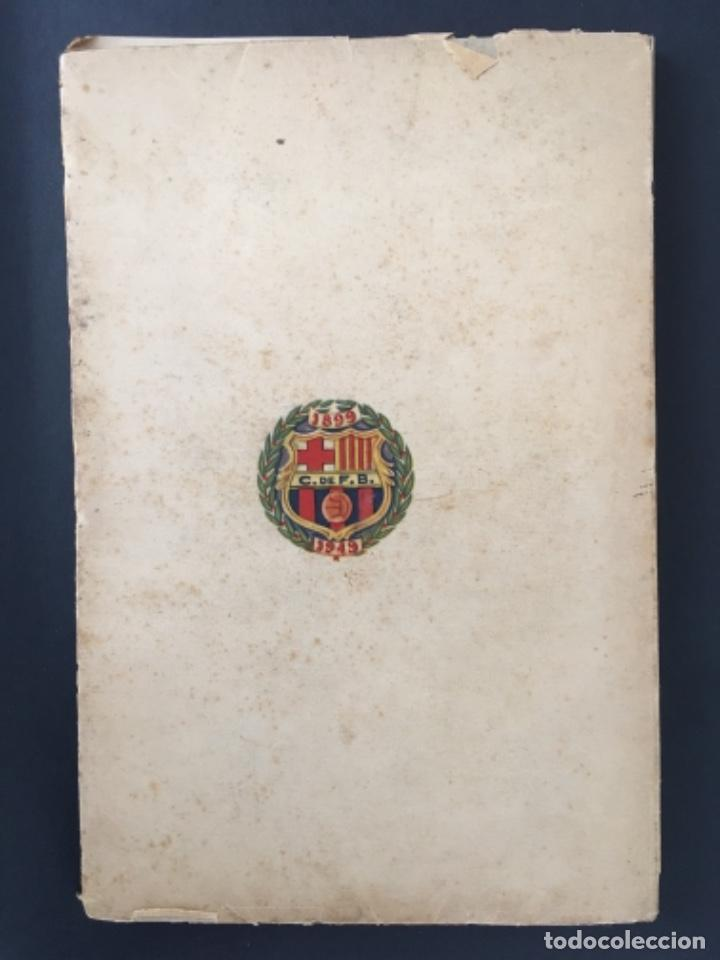 Coleccionismo deportivo: CINCUENTA AÑOS DE F.C. BARCELONA.............1899-1949 BODAS DE ORO BARÇA - Foto 2 - 223803505