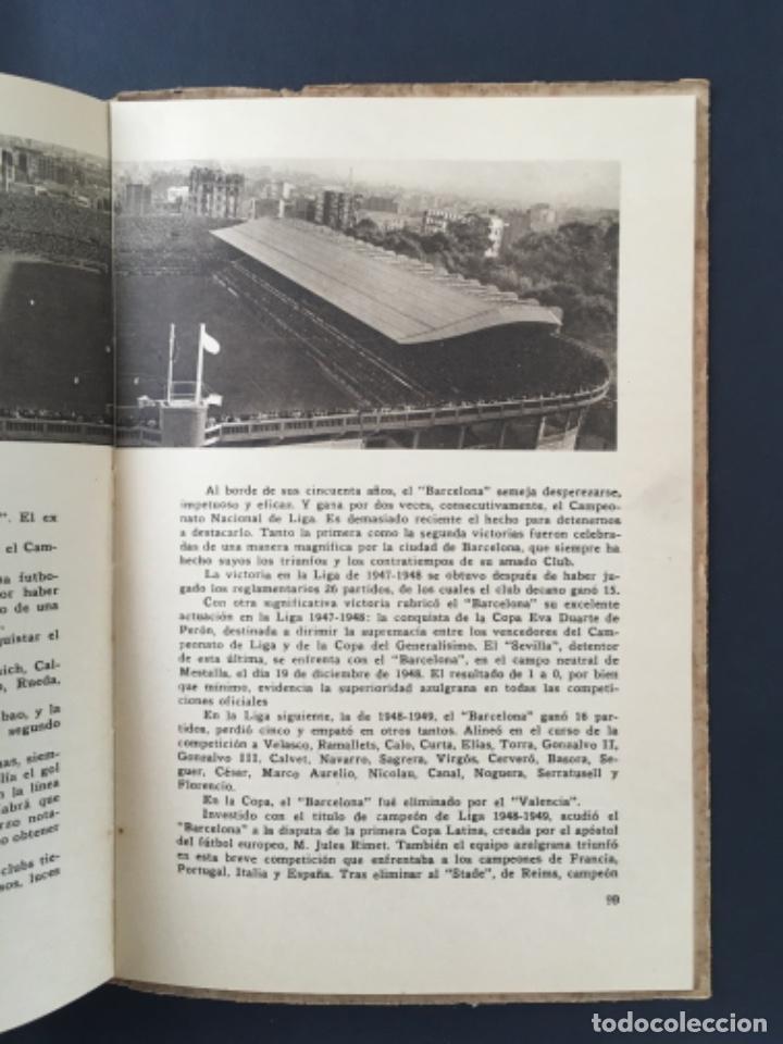 Coleccionismo deportivo: CINCUENTA AÑOS DE F.C. BARCELONA.............1899-1949 BODAS DE ORO BARÇA - Foto 5 - 223803505