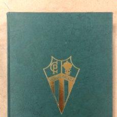 Coleccionismo deportivo: CLUB DEPORTIVO PADURA DE ARRIGORRIAGA, UN HISTÓRICO DEL FÚTBOL VIZCAINO (1920 - 1995). 75º ANIVERSAR. Lote 224370747