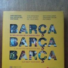 Coleccionismo deportivo: BARÇA EL MEJOR AÑO DE NUESTRA VIDA EL MILLOR ANY DE LA NOSTRA VIDA ANGLE EDITORIAL 2010 FC BARCELONA. Lote 224587236