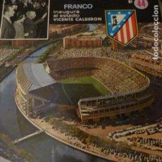 Coleccionismo deportivo: REVISTA ATLETICO DE MADRID JUNIO 1972 INAUGURACION ESTADIO VICENTE CALDERON. Lote 225896030