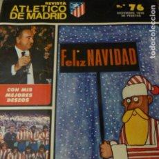 Coleccionismo deportivo: REVISTA ATLETICO DE MADRID DICIEMBRE 1976 Nº 76. Lote 225896410