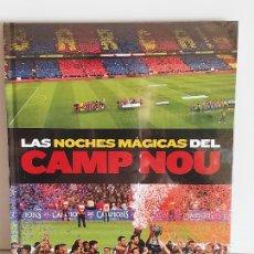 Coleccionismo deportivo: BARÇA !! LAS NOCHES MÁGICAS DEL CAMP NOU / EL MUNDO DEPORTIVO-2014 / PRECINTADO.. Lote 228583710