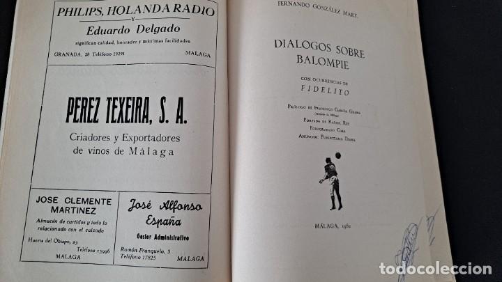 Coleccionismo deportivo: FERNANDO GONZALEZ MART, COLABORACION FIDELITO - DIALOGOS SOBRE BALOMPIE - MALAGA 1962 - Foto 4 - 229579680