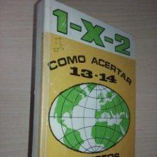 Coleccionismo deportivo: COMO ACERTAR 13-14 ACIERTOS EN EL MUNDO MARAVILLOSO DE LAS QUINIELAS. TOMO I Y II. - COMAS, ROBERTO. Lote 229796990