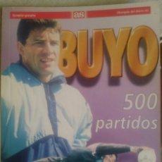 Coleccionismo deportivo: PACO BUYO 500 PARTIDOS - DIARIO AS 1995 - FERNANDO SOTILLO - CON 40 FOTOGRAFIAS. Lote 229795690