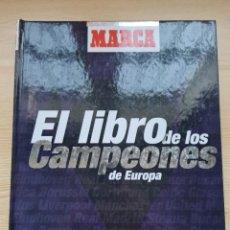 Coleccionismo deportivo: EL LIBRO DE LOS CAMPEONES DE EUROPA DE FUTBOL - MARCA - AÑO 1999. Lote 230248135