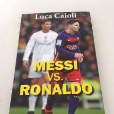 Coleccionismo deportivo: MESSI VS RONALDO. Lote 230372555