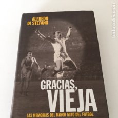 Coleccionismo deportivo: ALFREDO DI STEFANO GRACIAS VIEJA. Lote 230376525