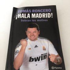 Coleccionismo deportivo: TOMÁS RONCERO HALA MADRID. Lote 230434910