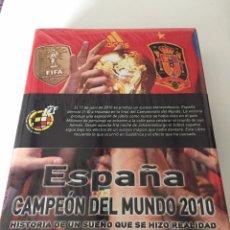 Coleccionismo deportivo: LIBRO ESPAÑA CAMPEON DEL MUNDO 2010 - HISTORIA DE UN SUEÑO QUE SE HIZO REALIDAD - EDITADO RFEF. Lote 230438840