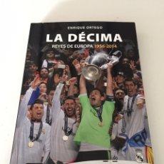 Coleccionismo deportivo: LA DÉCIMA REYES DE EUROPA. Lote 230493315