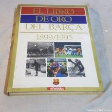 Coleccionismo deportivo: LIBRO DE ORO DEL BARÇA (1899/1995). Lote 230659345