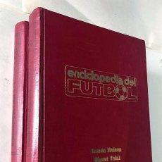 Coleccionismo deportivo: ENCICLOPEDIA DEL FUTBOL / COMPLETA VOL 1 - 2 / RAMON MELCON - MIGUEL VIDAL / SARPE 1973. Lote 230874880