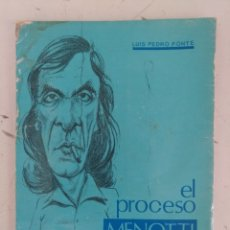 Coleccionismo deportivo: EL PROCESO MENOTTI, POR LUIS PEDRO PONTE - ARGENTINA -1983- ÚNICO - AUTOGRAFIADO. Lote 231998190