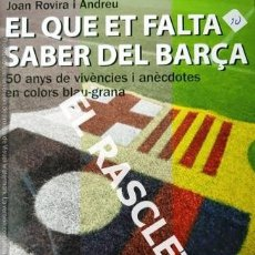 Coleccionismo deportivo: LIBRO EL QUE ET FALTA SABER DEL BARÇA - 50 ANYS -. Lote 232837355