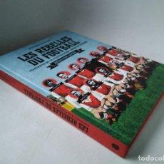 Collectionnisme sportif: LES REBELLES DU FOOTBALL. RETRATOS DE 40 FUTBOLISTAS LIBRES. PRÓLOGO DE ÉRIC CANTONA. Lote 233116950