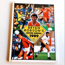 Collectionnisme sportif: BRYAN ROBSONS SOCCER ANNUAL 1989 - 20 X 27.CM. Lote 233930885