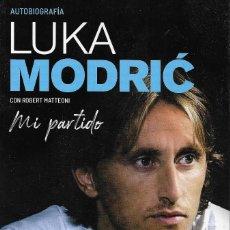 Coleccionismo deportivo: LUKA MODIRC - MI PARTIDO (AUTOBIOGRAFÍA). Lote 235619685