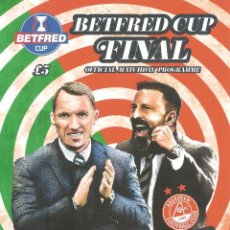 Coleccionismo deportivo: PROGRAMA OFICIAL FINAL BETFRED 2018 CUP CELTIC GLASGOW ABERDEEN. Lote 237139410