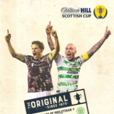 Coleccionismo deportivo: PROGRAMA OFICIAL FINAL SCOTTISH CUP 2019 HEART OF MIDLOTHIAN CELTIC GLASGOW. Lote 237140245