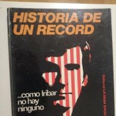 Coleccionismo deportivo: HISTORIA DE UN RECORD COMO IRIBAR NO HAY NINGUNO ENRIQUE TERRACHET. Lote 237146990