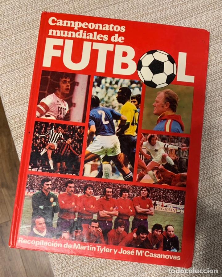 CAMPEONATOS MUNDIALES DE FUTBOL - MARTIN TYLER Y JOSÉ MARÍA CASANOVAS (Coleccionismo Deportivo - Libros de Fútbol)