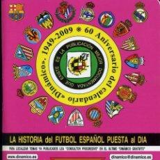 Coleccionismo deportivo: LA HISTORIA DEL FUTBOL ESPAÑOL PUESTA AL DIA - TOMO 39. Lote 238191945