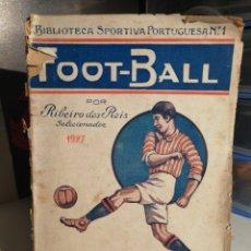 Colecionismo desportivo: BIBLIOTECA SPORTIVA PORTUGUESA NUMERO 1 FOOT-BALL 1927. Lote 238458290