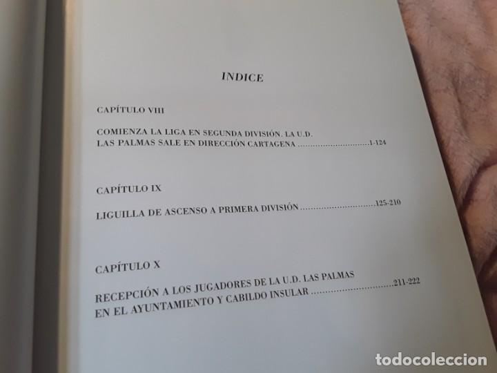 Coleccionismo deportivo: Historia de la Unión deportiva las palmas (2 tomos), de antonio de armas. Canarias - Foto 10 - 240109030