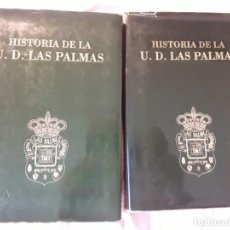 Coleccionismo deportivo: HISTORIA DE LA UNIÓN DEPORTIVA LAS PALMAS (2 TOMOS), DE ANTONIO DE ARMAS. CANARIAS. Lote 240109030