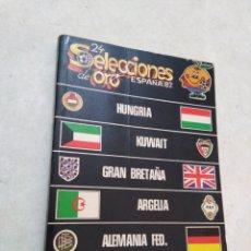 Coleccionismo deportivo: 24 SELECCIONES DE ORO ESPAÑA 82, NÚMERO 4 ( 70 PÁGINAS ). Lote 241306405