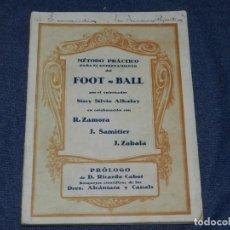 Coleccionismo deportivo: (M) LIBRO METODO PRACTICO DEL FOOT-BALL -RCD ESPAÑOL SISSY SILVIO ALKAY (DEDICADO) ZAMORA SAMITIER. Lote 242829730