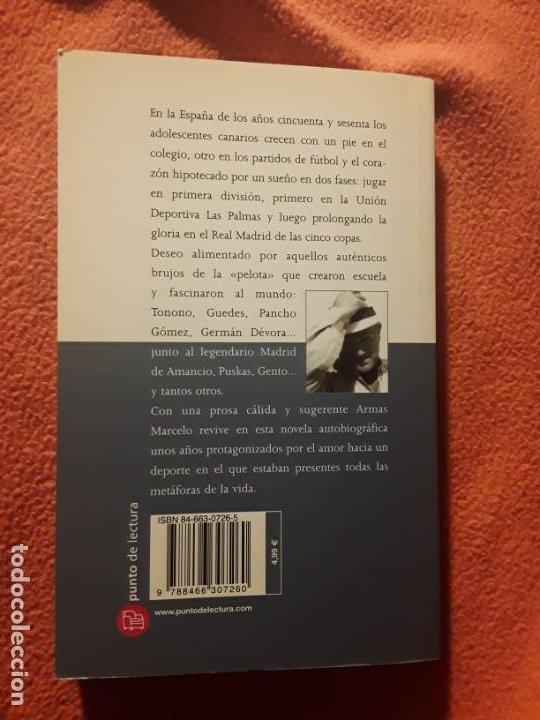 Coleccionismo deportivo: Cuando éramos los mejores, de j. J. Armas marcelo. Dedicado. Union deportiva las Palmas, Canarias - Foto 4 - 242895145