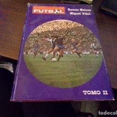 Colecionismo desportivo: ENCICLOPEDIA DEL FUTBOL TOMO II , RAMON MELCON Y MIGUEL VIDAL. Lote 242980730